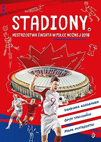 Stadiony Mistrzostwa swiata w pilce noznej 2018