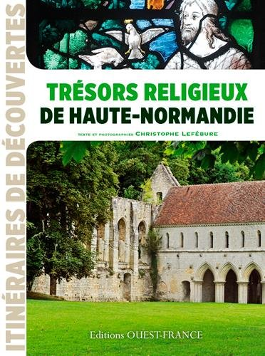 Trésors religieux de haute Normandie