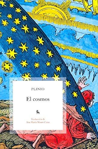 El cosmos (historia natural) (VARIOS GREDOS) por Plinio