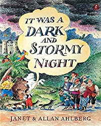 It Was a Dark and Stormy Night by Janet Ahlberg (1998-07-30)