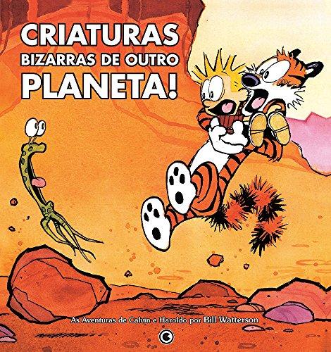 Calvin & Haroldo. Criaturas Bizarras De Outro Planeta! (Em Portuguese do Brasil)