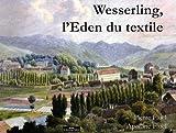 vignette de 'Wesserling, l'Eden du textile (Pierre Fluck)'