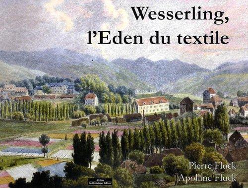 Wesserling L'Eden du textile par Pierre Fluck