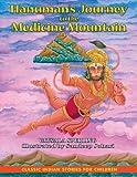 Hanuman's Journey to the Medicine Mountain