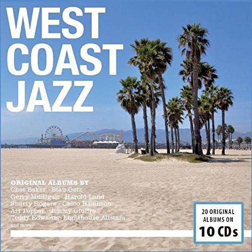 West Coast Jazz par Chet Baker, Stan Getz, Gerry Mulligan, Art Pepper, Chico Hamilton, Shorty Rogers, Jimmy Giuffre, Teddy Edwards, Marty Paich, Various Artists