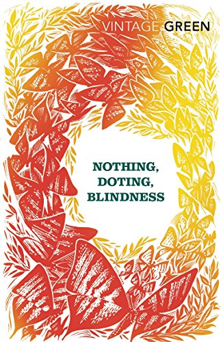 Nothing, Doting, Blindness (Vintage Classics)