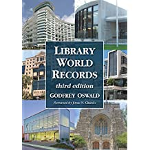 Library World Records, 3d ed.