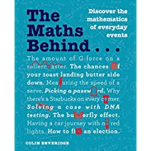 The Maths Behind... (The Behind... series) (English Edition)