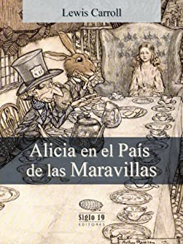 Alicia en el País de las Maravillas (Translated) (Spanish Edition) par [Carroll, Lewis]