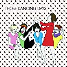 Those Dancing Days (Ep)