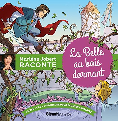 La Belle au bois dormant par Marlène Jobert