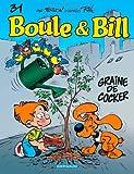 Graine de cocker : Boule & Bill. 31 | Verron, Laurent (1962-....). Auteur