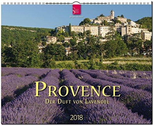 PROVENCE - Der Duft von Lavendel: Original Stürtz-Kalender 2018 - Großformat-Kalender 60 x 48 cm
