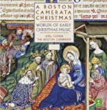 A Boston Camerata Christmas - Worlds Of Early Christmas Music