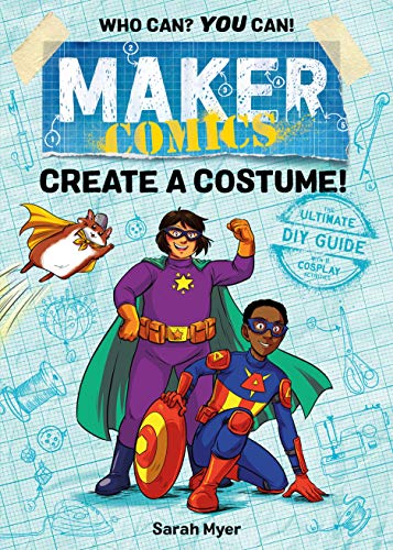 Maker Comics: Create a Costume! (English Edition) (Grad Halloween-kunst 4)