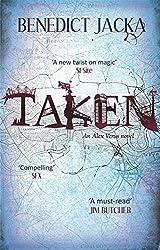 Taken: An Alex Verus Novel by Benedict Jacka (2012-09-06)