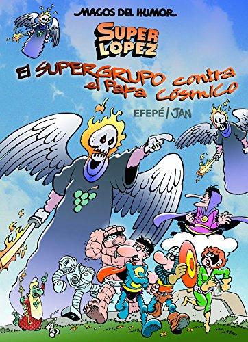 El Supergrupo contra el Papa Cósmico (MAGOS DEL HUMOR OTRO)