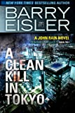 A Clean Kill in Tokyo by Barry Eisler front cover