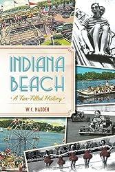 Indiana Beach: A Fun-Filled History (Landmarks)