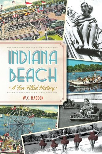 Indiana Beach:: A Fun-Filled History (Landmarks)