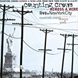 Across a Wire - Live from New York -