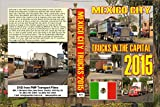 3079. Mexico City. Mexico. Trucks. April 2015. Perhaps an all time first, great variety, old USA makes, Mexican home produced trucks, vans, heavy traffic lots of action
