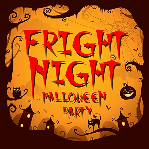 Fright Night Halloween Party - Fright Factory