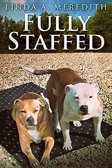 Fully Staffed (English Edition) de [Meredith, Linda A.]
