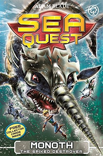 Sea Quest: 20: Monoth the Spiked Destroyer