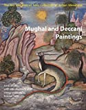 Mughal and Deccani Paintings: The Eva and Konrad Seitz Collection of Indian Miniatures