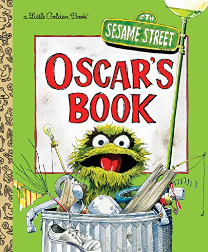 Oscar's Book (Sesame Street) (Little Golden Book) (Street Sesame Cookie 5)
