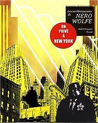 Les nombreuses vies de Nero Wolfe : Un privé à New York