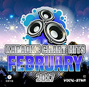 Karaoke 2017 Chart Hits CDG CD+G Disc - 18 Songs on 1 Disc Including The Best Ever Karaoke Tracks From February 2017 (Adele, Little Mix, Bruno Mars and much more) From Vocal-Star Karaoke