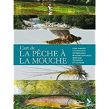 Le grand livre de la pêche à la mouche