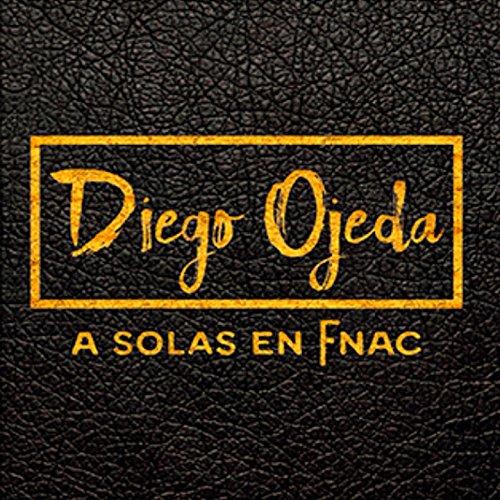 Diego Ojeda a Solas en Fnac (E...