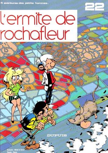 Les Petits Hommes, tome 22, L'ermite de Rochafleur