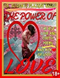THE POWER OF LOVE - Illustrated Poems about Love and Erotism in English and Italian: Illustrated Poems about Love and Erotism in English and Italian