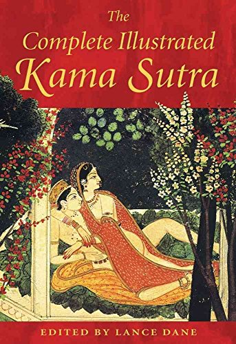 [The Complete Illustrated Kama Sutra] (By: Vatsyayana Mallanaga) [published: October, 2003]