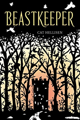 [(Beastkeeper)] [By (author) Cat Hellisen] published on (May, 2015)