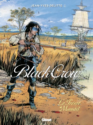 Black Crow, tome 2 : Le trésor maudit