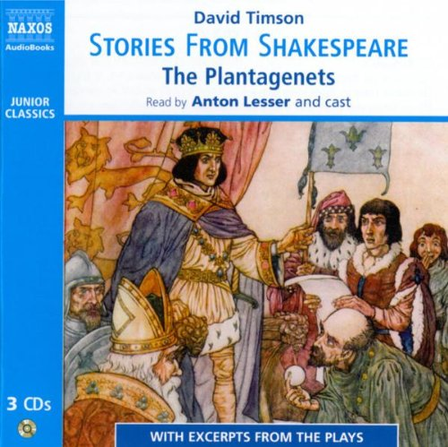 Stories from Shakespeare: The Plantagenets (Junior Classics)