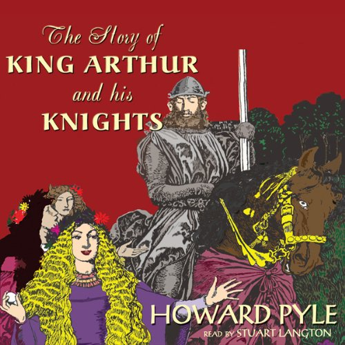 The Story of King Arthur and His Knights  Audiolibri