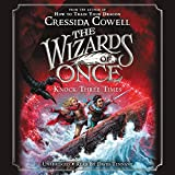 The Wizards of Once: Knock Three Times: 3 (The Wizards of Once, 3)