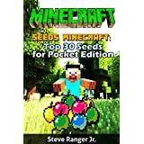 Minecraft Seeds: Top 30 Seeds for Pocket Edition ((+ Gift Inside) , Minecraft Seeds Handbook ,Minecraft Seeds for Pocket Edition , Minecraft PE Seeds , ... xbox 360 , Minecraft PC ) (English Edition)