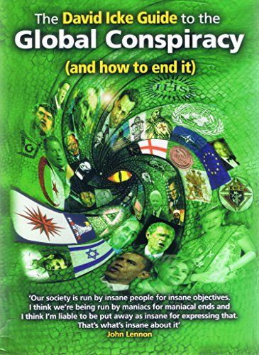 The David Icke Guide to the Global Conspiracy (and how to end it) (English Edition) par [Icke, David]