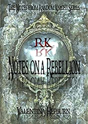 Notes on a Rebellion (The Notes from Random Knight Series Book 1)