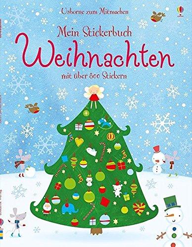 Mein Stickerbuch: Weihnachten: Usborne zum Mitmachen -