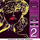 Maria de Buenos Aires vol. 2 [Explicit]