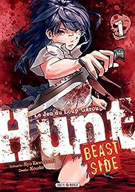 Hunt - Beast Side, tome 1 par Ryo Kawakami