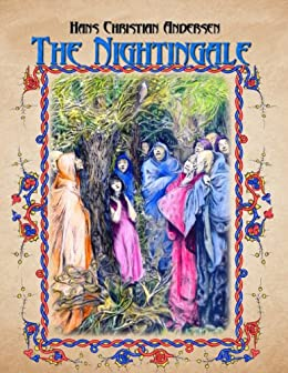 The Nightingale (fairy tales Book 2) (English Edition) par [Andersen, Hans Christian]